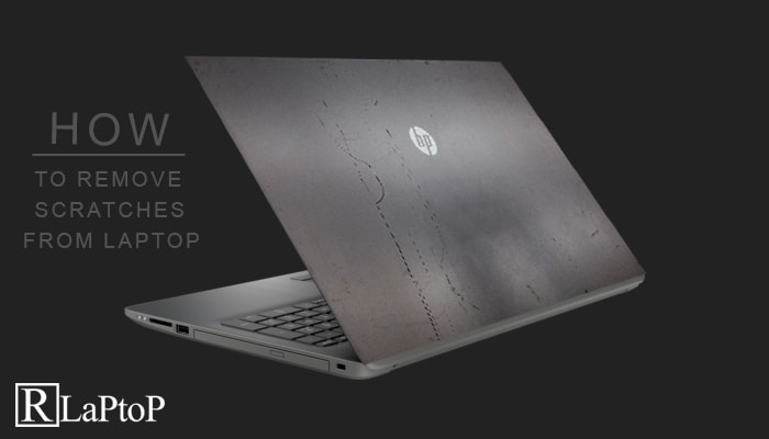 How To Remove Scratches From Aluminum Laptop