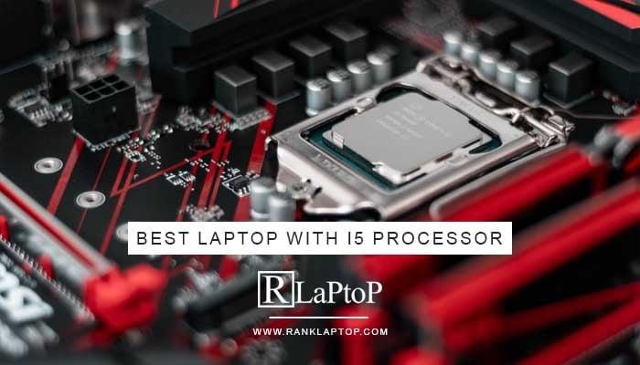 BestLaptop With i5 Processor