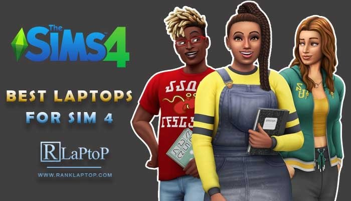Best Laptops For Sims 4