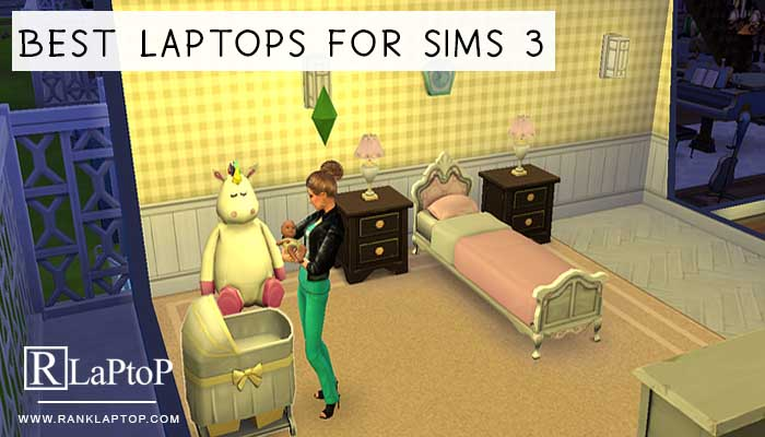 Best Laptops for Sims 3;