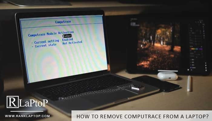 How To Remove Computrace From a Laptop