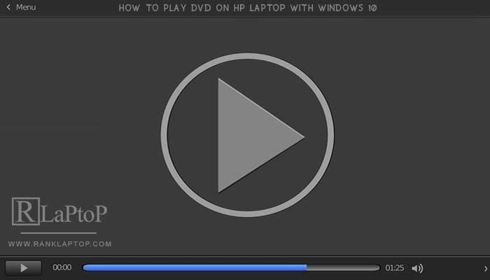 How to Play DVD on HP Laptop With Windows 10